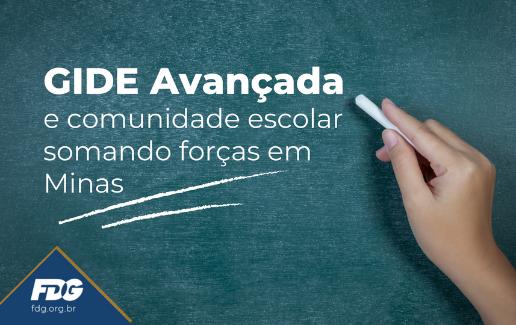 GIDE Avançada e comunidade escolar somando forças em Minas