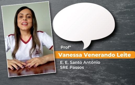 Depoimento da Professora Vanessa Venerando Leite