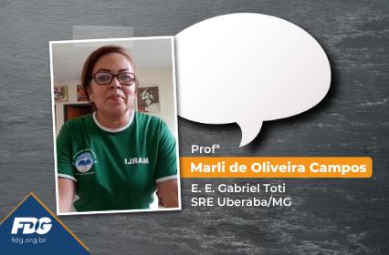 Depoimento – Profª Marli de Oliveira Campos