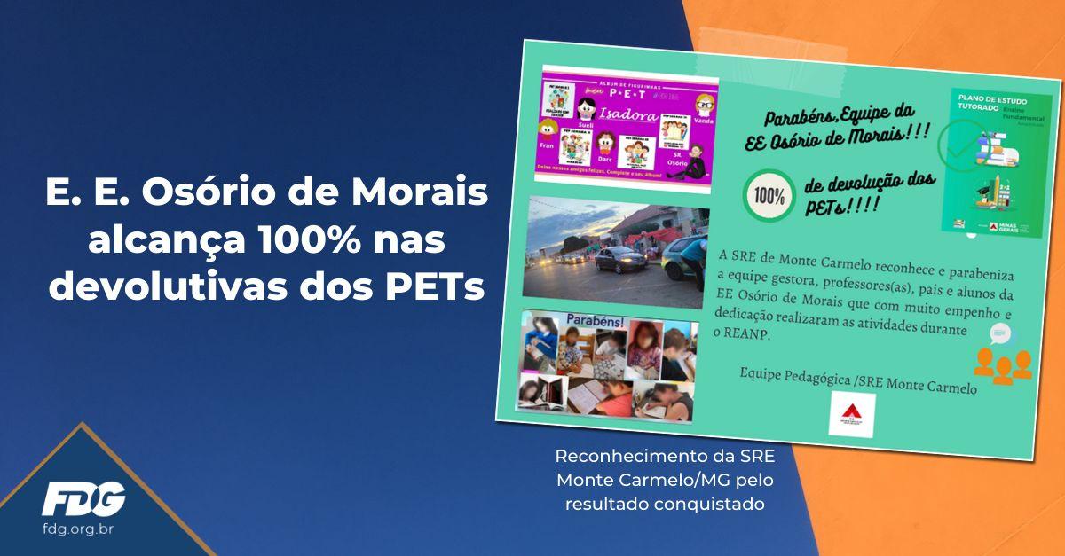 E. E. Osório de Morais alcança 100% nas devolutivas dos PETs