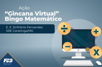 """Ação """"Gincana Virtual"""" – Bingo Matemático"""
