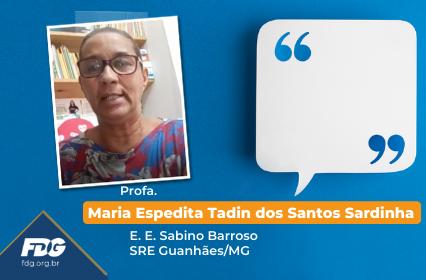 Profa. Maria Espedita Tadin dos Santos Sardinha