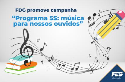 Campanha Programa 5S: música para nossos ouvidos