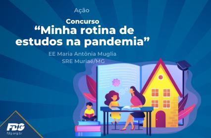 """Ação – Concurso """"Minha rotina de estudos na pandemia"""""""
