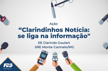 """Ação """"Clarindinhos Notícias: se liga na informação"""""""