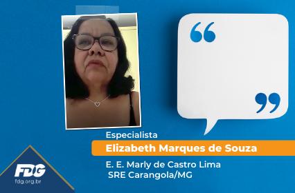 Depoimento – Especialista Elizabeth Marques de Souza