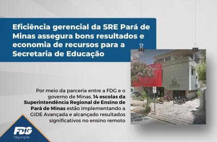 Eficiência gerencial da SRE Pará de Minas assegura bons resultados e economia de recursos para a Secretaria de Educação