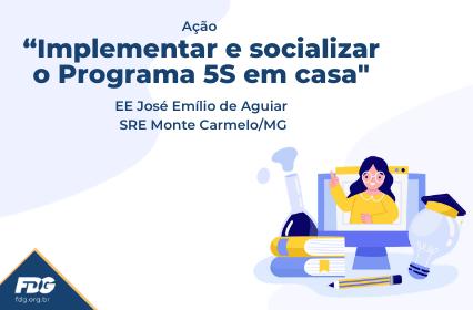 """Ação """"Implementar e socializar o Programa 5S em casa"""""""