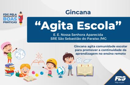 """Gincana """"Agita Escola"""""""