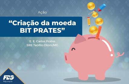 """Ação """"Criação da moeda BIT PRATES"""""""