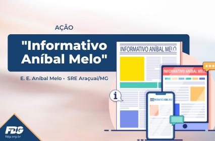 """Ação """"Informativo Aníbal Melo"""""""