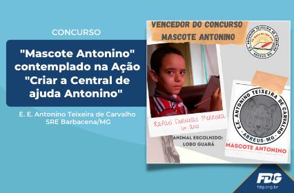 """Concurso """"Mascote Antonino"""" contemplado na Ação """"Criar a Central de ajuda Antonino"""""""