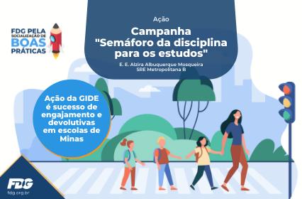 """Read more about the article Ação – Campanha """"Semáforo da disciplina para os estudos"""""""
