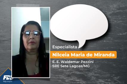 Read more about the article Depoimento – Especialista Nilceia Maria de Miranda
