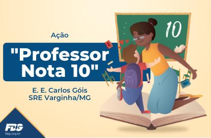 """Read more about the article Ação """"Professor Nota 10"""""""