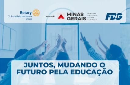 Read more about the article Juntos, mudando o futuro pela educação – Rotary Club de Belo Horizonte Oeste
