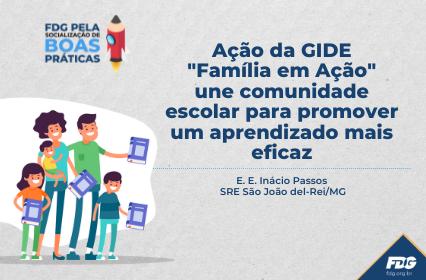 """Read more about the article Ação da GIDE """"Família em Ação"""" une comunidade escolar para promover um aprendizado mais eficaz"""